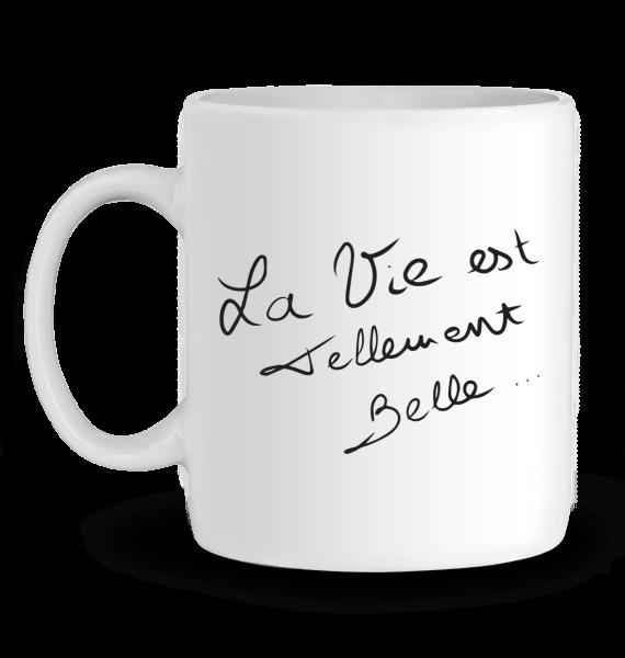 Le Mug – La Vie est Tellement Belle…